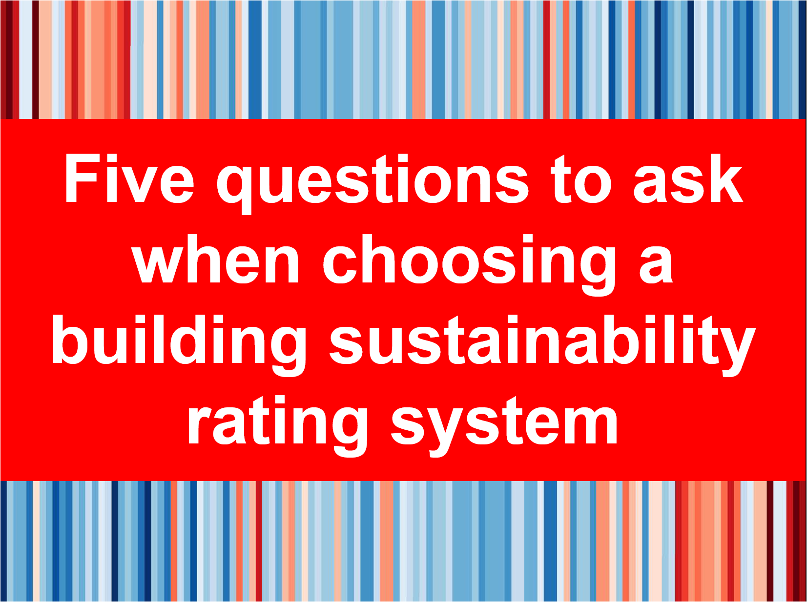 choosing green building rating systems